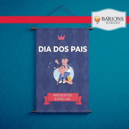 Banner Tradicional em Lona ou Tecido | Dia dos Pais - 2021